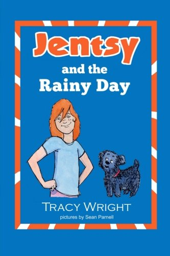 9781483964409: Jentsy and the Rainy Day (Jensty)