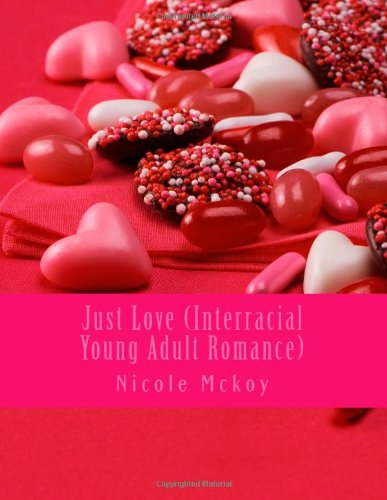 9781483965383: Just Love (Interracial Young Adult Romance)