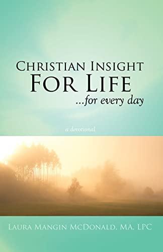 Christian Insight for Life: A Devotional: Laura Mangin McDonald