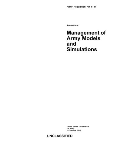 9781483966014: Army Regulation AR 5-11 Management of Army Models and Simulations