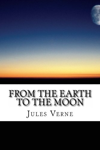 From The Earth to the Moon: Jules Verne