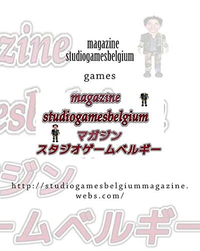 Studiogamesbelgium Magazine Japan: HTTP: //Studiogamesbelgiummagazine.Webs.COM: Laaziz 1., 1.