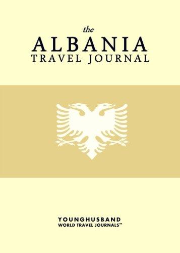 9781483968544: The Albania Travel Journal