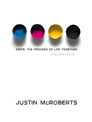 9781483968636: CMYK: The Process of Life Together: (Expanded Edition)