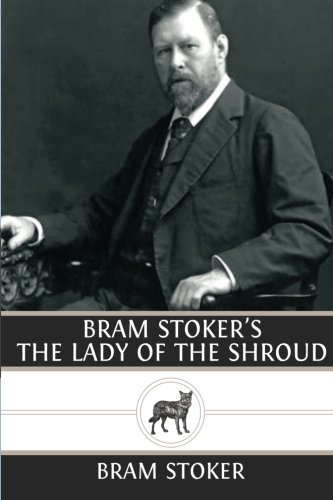 9781483969145: Bram Stoker's The Lady of the Shroud