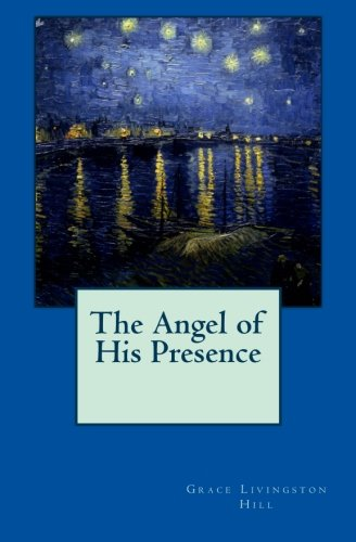 9781483969978: The Angel of His Presence