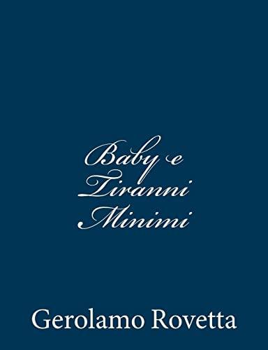 Baby E Tiranni Minimi: Rovetta, Gerolamo