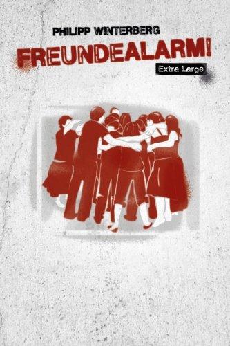 9781483972930: Freundealarm! Extra Large: Freundebuch für Erwachsene mit über 50 Steckbriefen: Volume 3