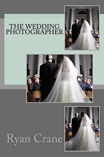 9781483974507: The Wedding Photographer
