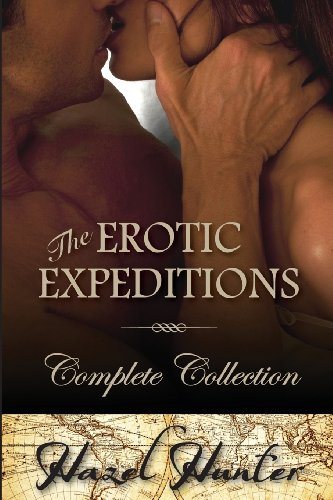 9781483975313: The Erotic Expeditions - Complete Collection