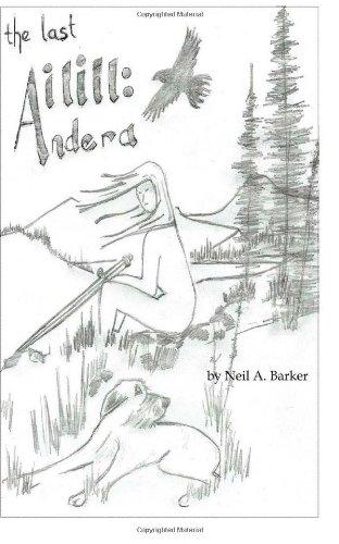 9781483975733: The Last Ailill: Andera (Volume 1)
