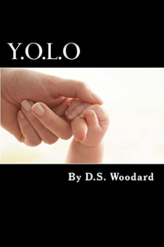 9781483976341: Y.O.L.O: 5 steps to living your dreams (Living Out Loud Now)