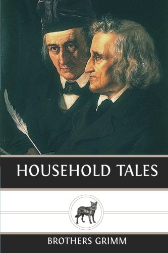 Household Tales (1483977102) by Brothers Grimm