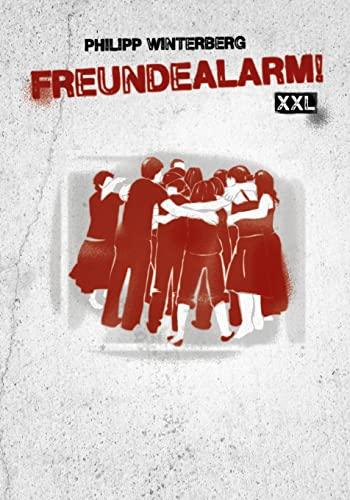 9781483977799: Freundealarm! XXL: Freundebuch für große Anlässe mit 150 Steckbriefen: Volume 4