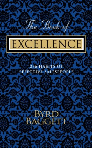 9781483978949: The Book of Excellence: 236 Habits of Effective Salespeople