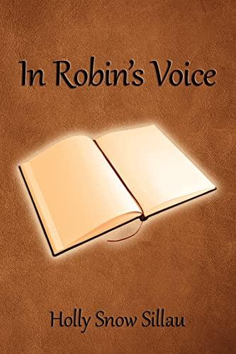 9781483978994: In Robin's Voice