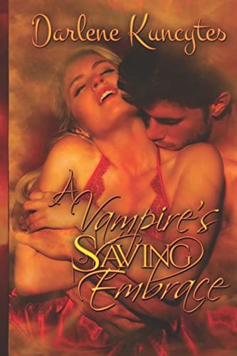 9781483980836: A Vampire's Saving Embrace (Supernatural Desire) (Volume 1)