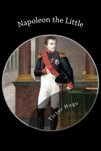 9781483981819: Napoleon the Little