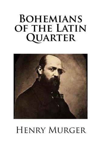 9781483984506: Bohemians of the Latin Quarter