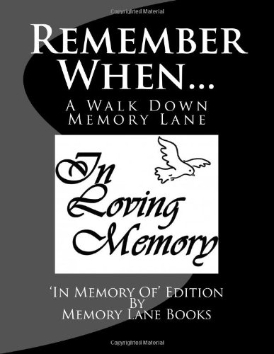 9781483985374: Remember When.: In Memory Of Edition