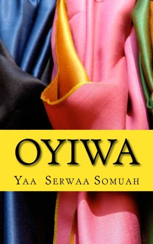9781483985596: Oyiwa (Akan Edition)