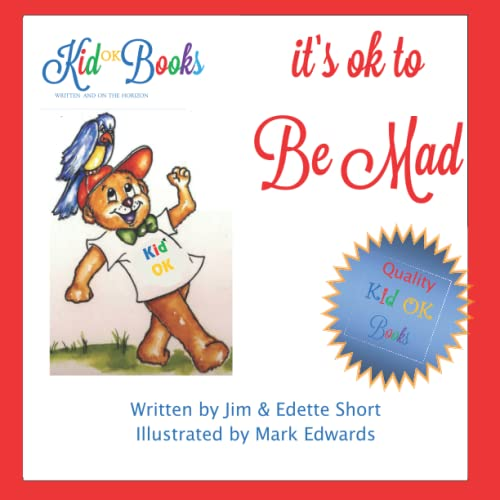 9781483987538: It's OK to be Mad: Helping Children to Learn That