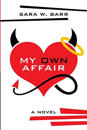 My Own Affair: Barr, Ms Sara W