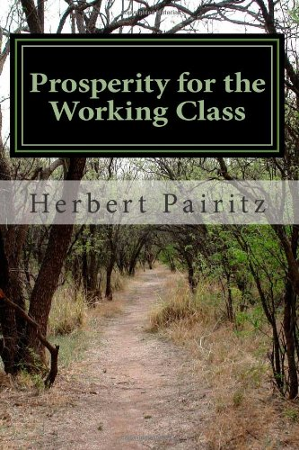 9781483990279: Prosperity for the Working Class