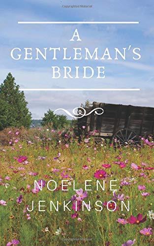 9781483990903: A Gentleman's Bride