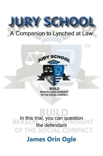 9781483993461: Jury School: A Companion to Lynched at Law
