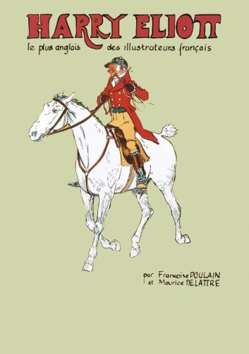 9781483993478: harry eliott: le plus british des illustrateurs français