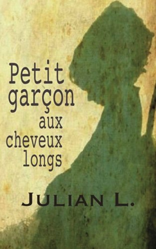 9781483993652: Petit garcon aux cheveux longs (French Edition)