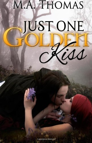 9781483994697: Just One Golden Kiss