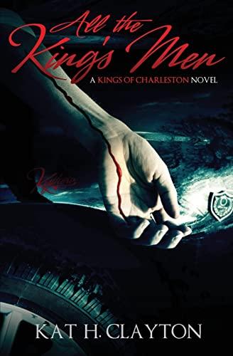 9781483996448: All the King's Men: A Kings of Charleston Novel (The Kings of Charleston)
