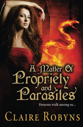 9781483996899: A Matter of Propriety and Parasites (Dark Matters) (Volume 2)