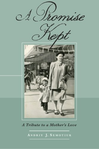 9781483997667: A Promise Kept: A Tribute to a Mother's Love