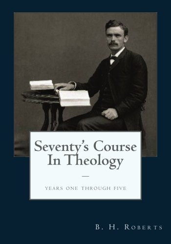 9781483998176: The Seventy's Course in Theology: Years One - Five