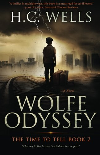 9781483998664: Wolfe Odyssey: THE TIME TO TELL Book 2
