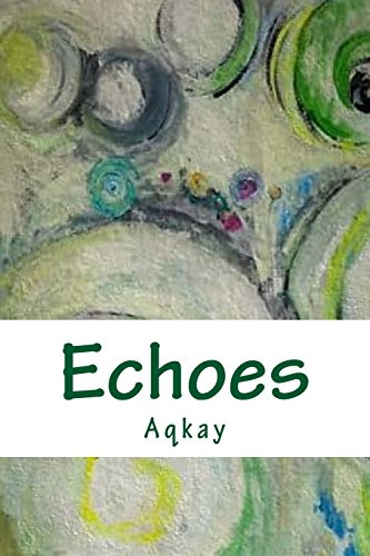 9781484000472: Echoes