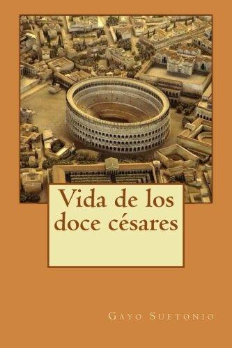 9781484000892: Vida de los doce césares (Spanish Edition)