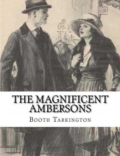 9781484001844: The Magnificent Ambersons