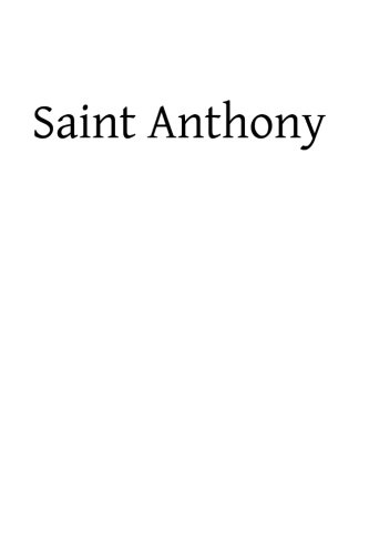 9781484002087: Saint Anthony: The Saint of the Whole World