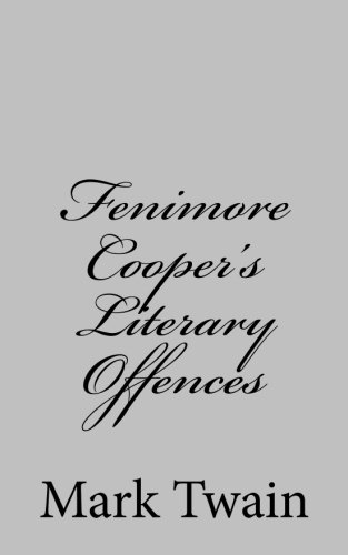 9781484002919: Fenimore Cooper's Literary Offences