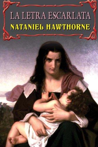 La letra escarlata (Spanish Edition): Hawthorne, Nataniel