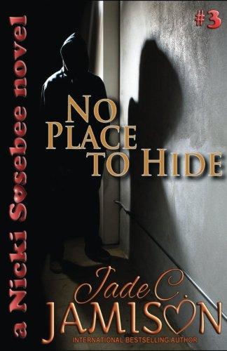 No Place to Hide: Jade C. Jamison
