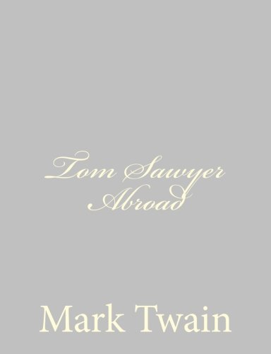 Tom Sawyer Abroad (1484004639) by Mark Twain