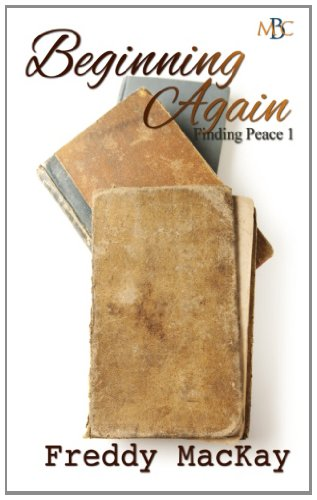 9781484006245: Beginning Again: Finding Peace 1