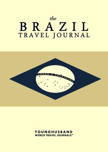 9781484006634: The Brazil Travel Journal