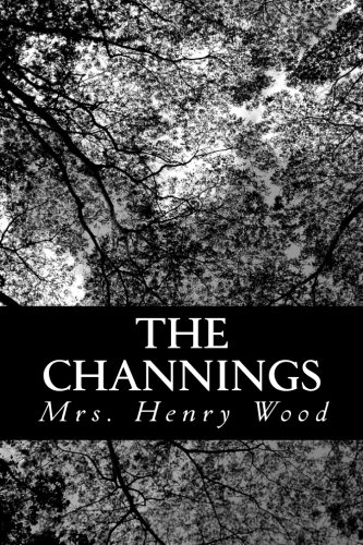 9781484007389: The Channings