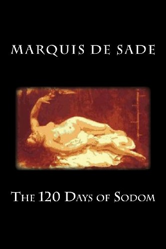 9781484008096: The 120 Days of Sodom